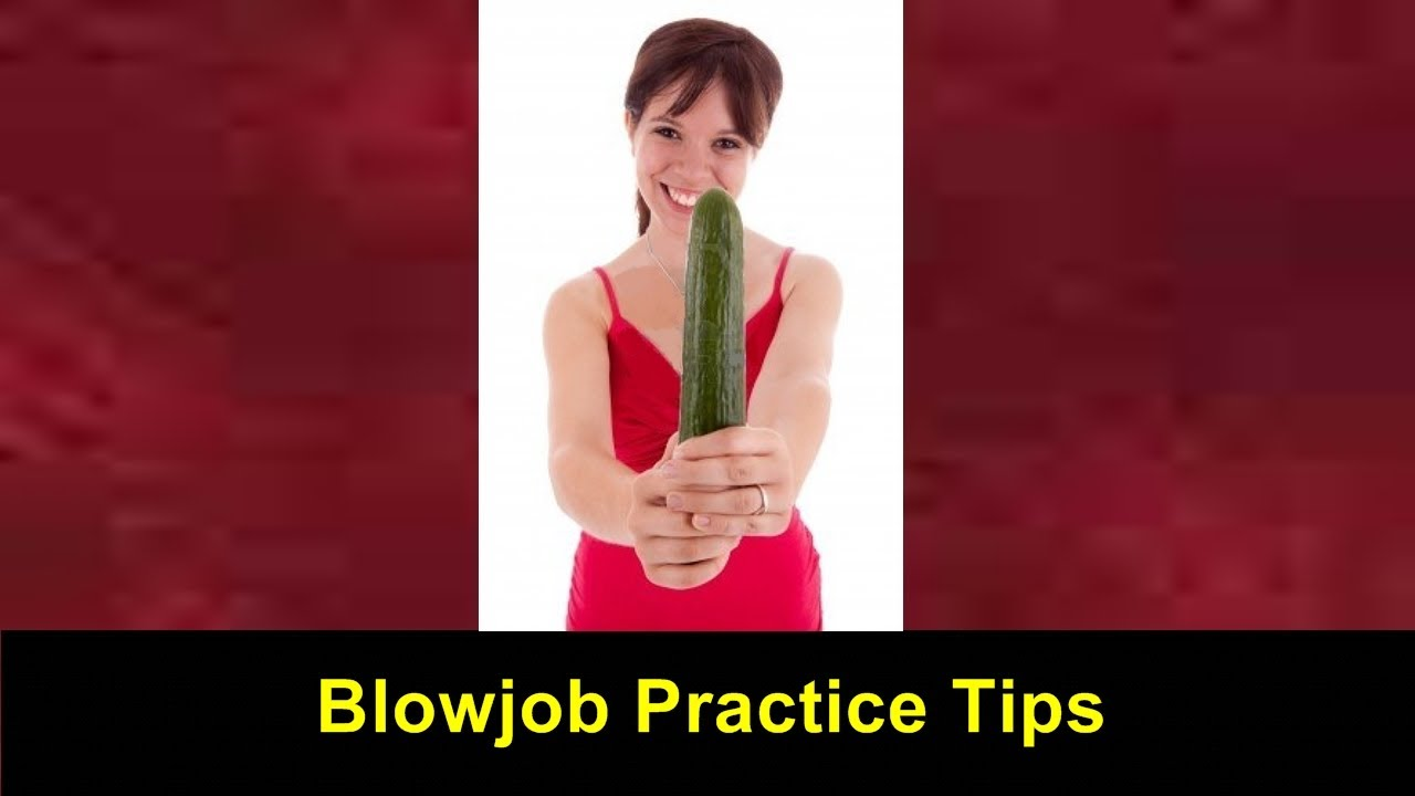 Video on how to give a blow job