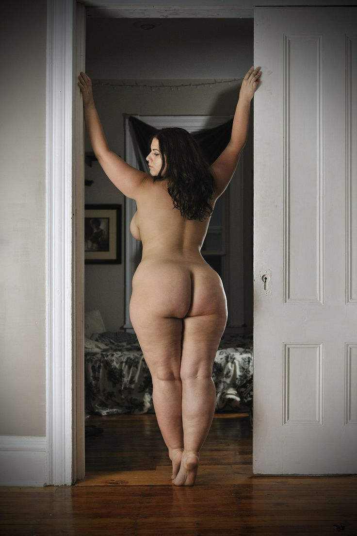 Big girls bare asses